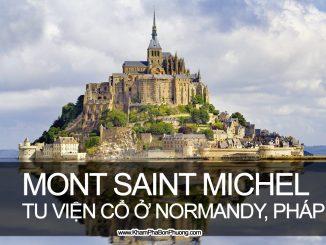 Khám phá Mont Saint Michel, Normandy, Pháp - www.KhamPhaBonPhuong.com
