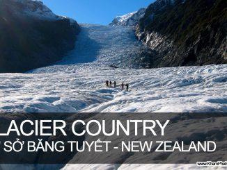 Khám Phá Xứ Sở Băng Tuyết - Glacier Country