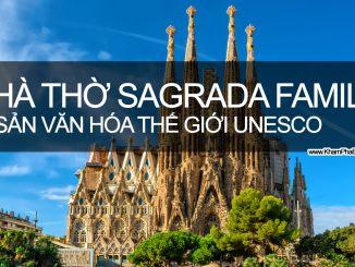 Khám Phá Vương Cung Thánh Đường Sagrada Familia