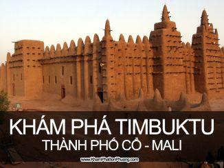 Khám phá thành phố cổ Timbuktu, Mali - www.KhamPhaBonPhuong.com
