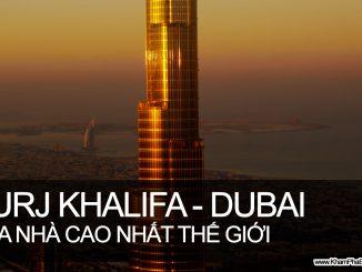 Khám Phá Burj Khalifa - Tòa nhà cao nhất thế giới | www.khamphabonphuong.com