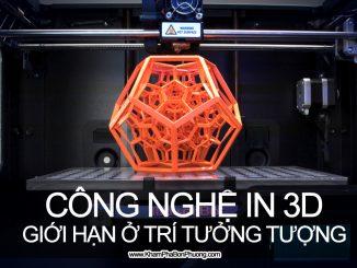 Tìm hiểu công nghệ in 3D | Khám Phá Bốn Phương