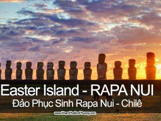 Khám phá Đảo Phục Sinh Rapa Nui - Chile | Khám Phá Bốn Phương