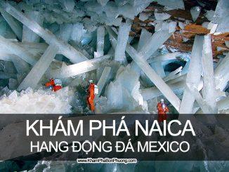 Khám phá Naica - Hang động đá thạch anh khổng lồ Mexico | Khám Phá Bốn Phương