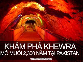 Khám phá mỏ muối cổ Khewra 2300 năm tại Pakistan | Khám Phá Bốn Phương