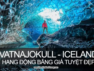 Khám phá động băng Vatnajokull, Iceland | Khám Phá Bốn Phương
