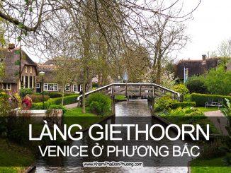 Ngôi làng Giethoorn, Venice của phương Bắc, Hà Lan | Khám Phá Bốn Phương